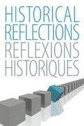 Cover Historical Reflections/Réflexions Historiques