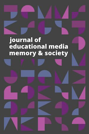 Journal of Educational Media, Memory, and Society
