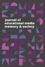 Cover Journal of Educational Media, Memory, and Society