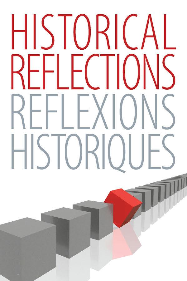 Historical Reflections/Réflexions Historiques