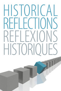 Historical Reflections/Reflexions Historiques